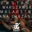 Powstanie Warszawskie w malarstwie Jana Chrzana